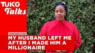 My husband left me after I made him a millionaire - Mary Miriti | Tuko Talks | Tuko TV