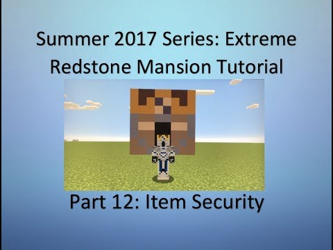 Extreme Redstone Mansion Tutorial Part #12 - Item Security