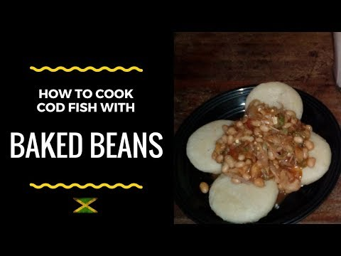 How To Cook Up Cod fish With Baked Beans