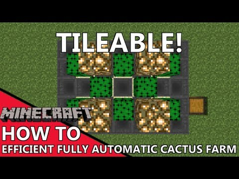 FULLY AUTOMATIC, EFFICIENT & TILEABLE CACTUS FARM! [1.6.2 Tutorial // Resource Friendly]