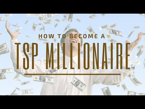 How to Become a TSP Millionaire!