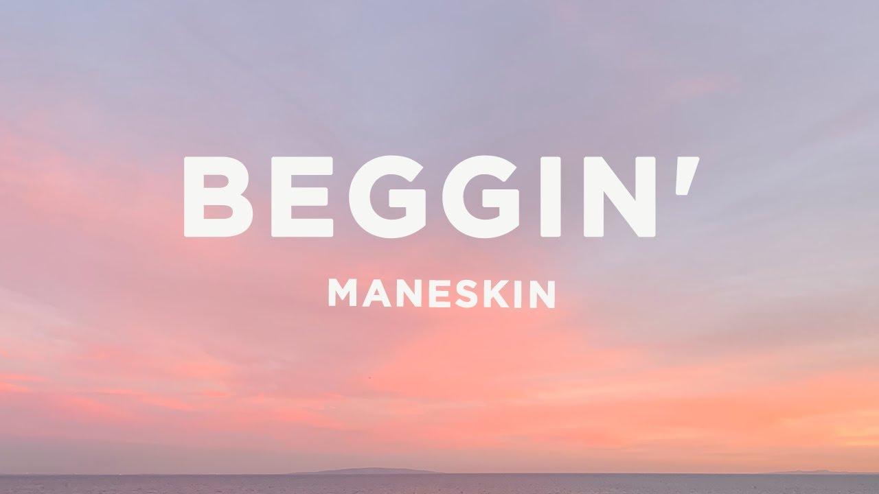 Måneskin - Beggin' (Lyrics)