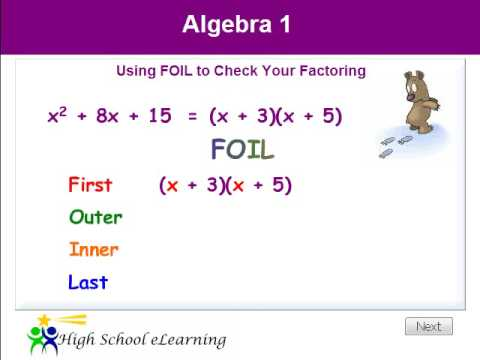 Algebra - Using FOIL to Check Your Factoring