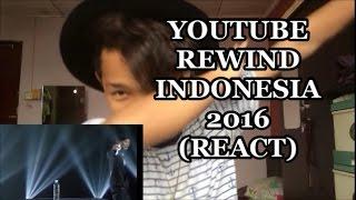 Malaysian Boy React To Youtube Rewind Indonesia 2016