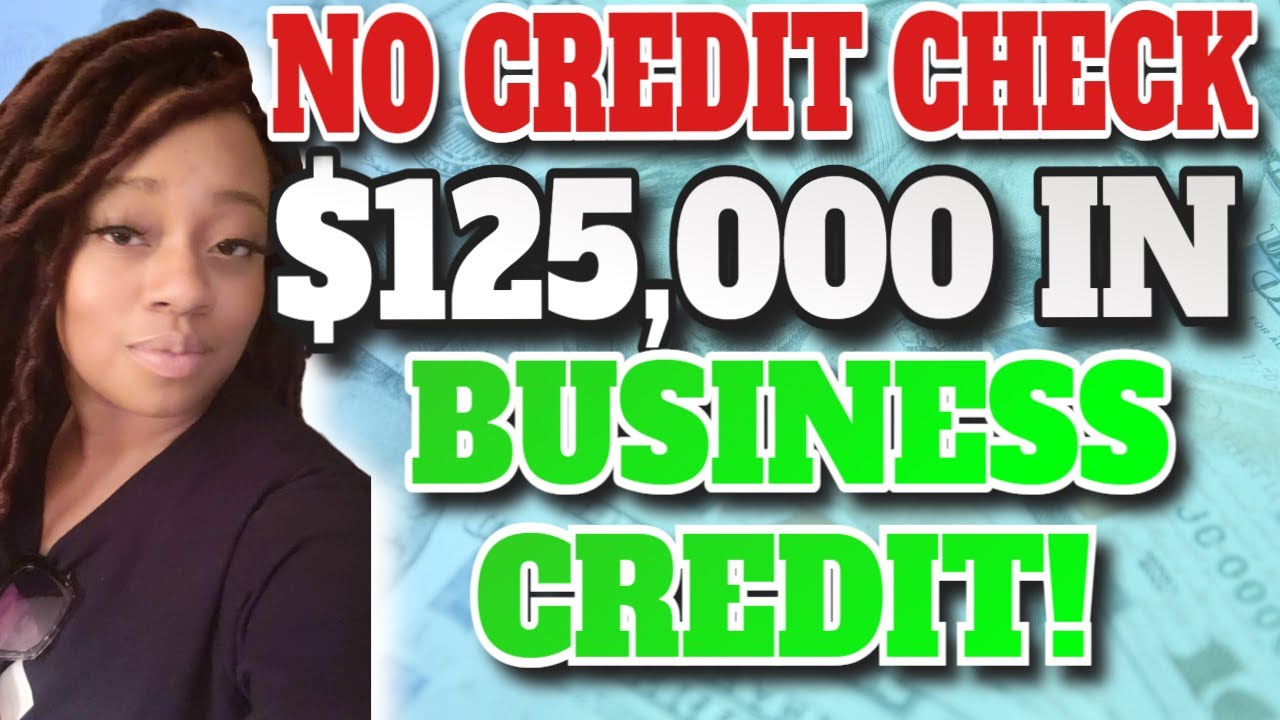 🔥NO CREDIT CHECK Business Credit Up to $125,000 FAST 🔥
