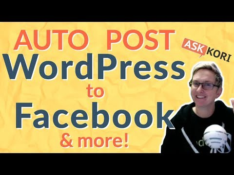 AutoPublish Posts from WordPress to Facebook & More