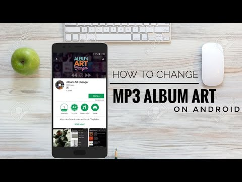 Change album art of songs on Android.