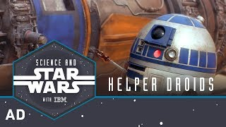 Helper Droids | Science and Star Wars