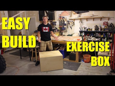 DIY Exercise Box - Easy Build