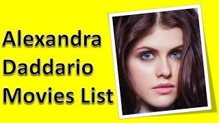 Alexandra Daddario Movies List