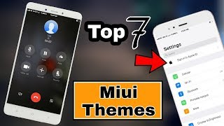 Top 10 Best Miui Themes | Miui 8/9 Themes | April 2018