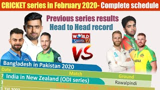 Upcoming cricket series in February 2020 | Teams head to head results | cricket schedule 2020