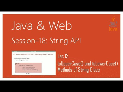 String API in Java | #13 | toUpperCase() and toLowerCase() Methods of String Class in Java
