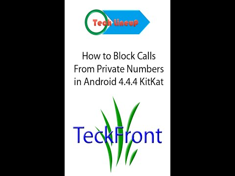 Here is How to Blacklist Calls from Private Numbers in Android 4 4 4 KitKat Devices