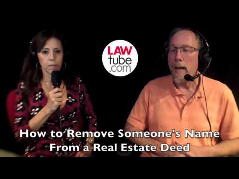 How to remove someone from the deed to property