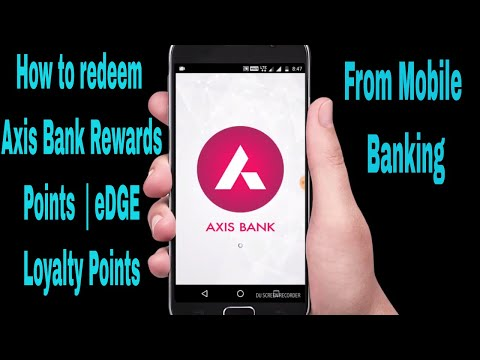 How to redeem Axis Rewards Points from mobile banking | eDGE Loyalty Points