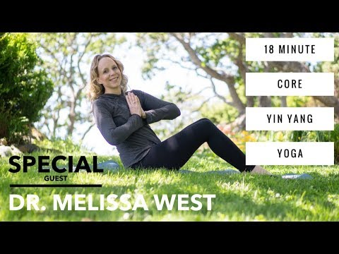 18 min. Core Yin Yang Yoga with Special Guest Dr. Melissa West