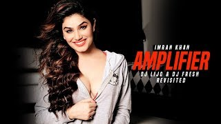 Amplifier (Imran Khan) | Revisited | DJ Lijo | DJ Fresh | Latest Remix