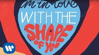 Ed Sheeran - Shape Of You [Official Lyric Video] height=