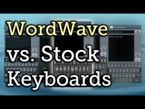 Keyboard Showdown: WordWave vs. Your Samsung Galaxy S3's Stock Input Options (& Which Is Better)