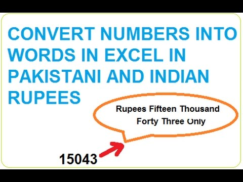Convert Numbers to Words in Excel in Indian and Pakistani Rupees