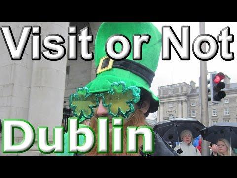 Visit or Not - Dublin