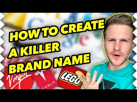 How To Create A GREAT Brand Name For Your Business