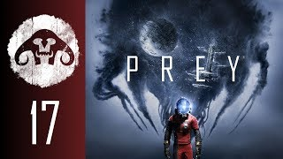 PREY (Nightmare Difficulty) #17 : Science with Explosions