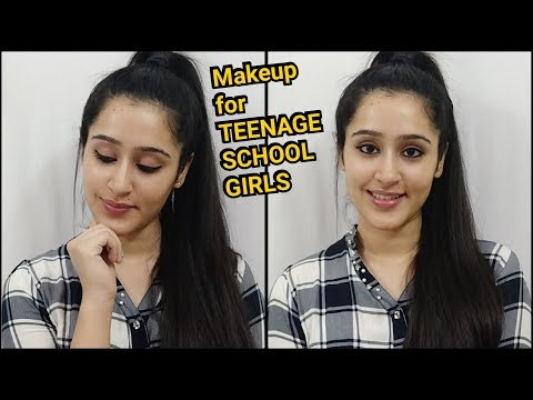 Makeup for school Girls and Teenagers - Easy and Quick Makeup