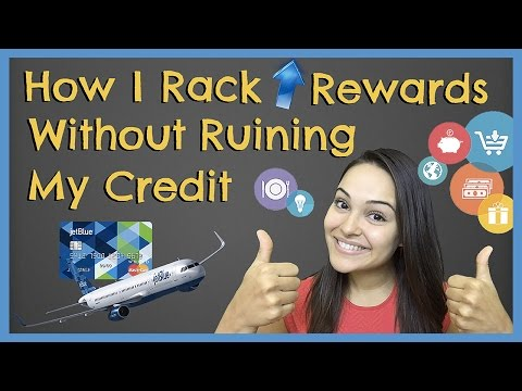 How To Earn Rewards Without Hurting Your Credit Score