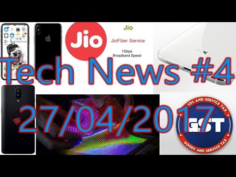[हिंदी]Tech News #4-Iphone 8 Benchmark, Oneplus 5 Leaked, Phone gets expensive, Jio Broadband Launch