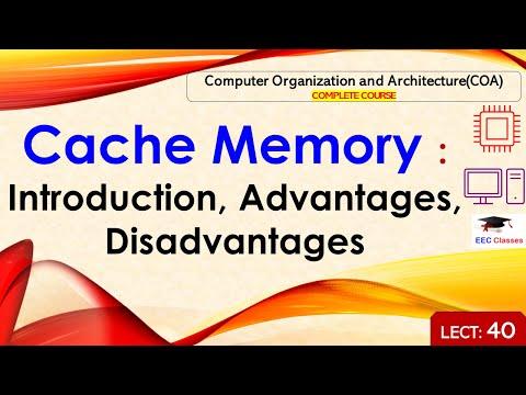 COA Lecture 40 - Cache Memory: Introduction, Advantages and Disadvantages