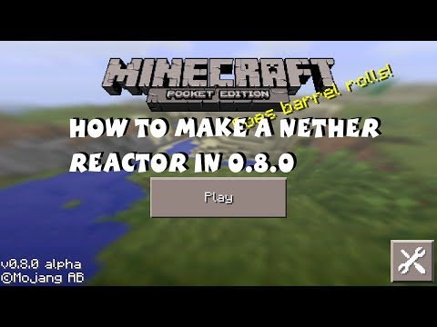 Minecraft Pocket Edition 0.8.0 - How to Make a Nether Reactor iOS Android Kindle