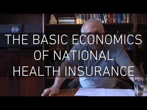 The Basic Economics of National Health Insurance