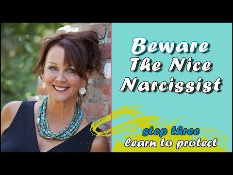 Beware of a nice narcissist - 3 things you need to protect yourself