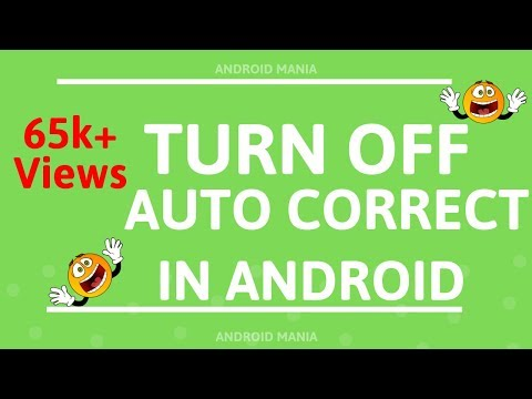 How to Turn Off Auto Correct on an Android [100% WORKING]