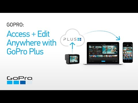 GoPro: Access + Edit Anywhere with GoPro Plus