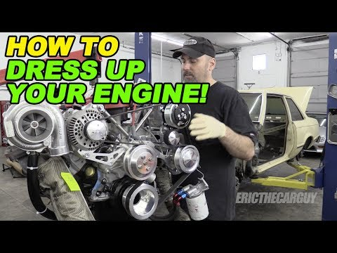 How To Dress Up Your Engine!