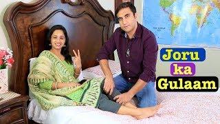 Haryanvi Husband Punjabi Wife   EP_07 - Joru ka Gulaam   Lalit Shokeen