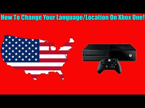 How To Change Your Language/Location On Xbox One