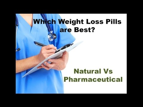 Best Weight Loss Pills   Natural vs Pharmaceutical