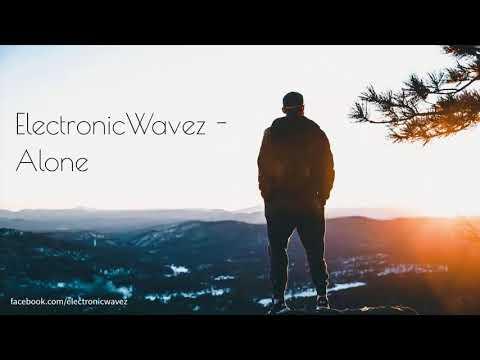 ElectronicWavez - Alone