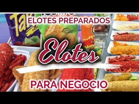 🌽 RECETA ELOTES PREPARADOS PARA NEGOCIO!!! | VENDER ELOTES TAKIS, CHEETOS | CORN ON THE COB