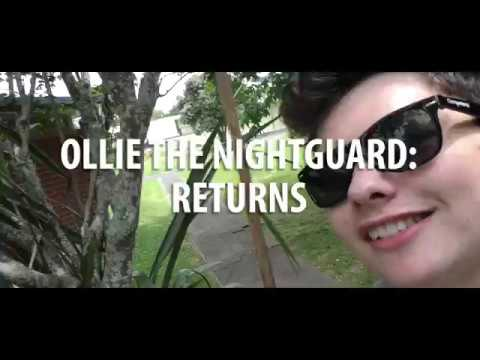 The Return Of Ollie The Nightguard