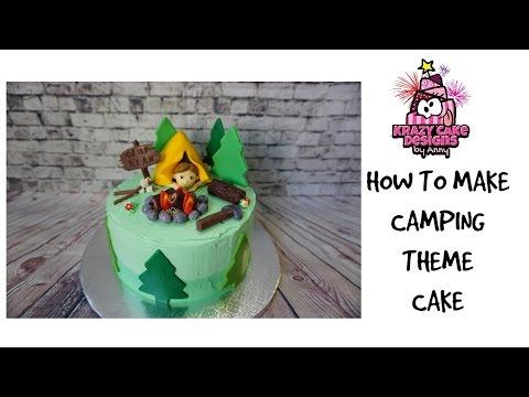 How to make camping theme cake