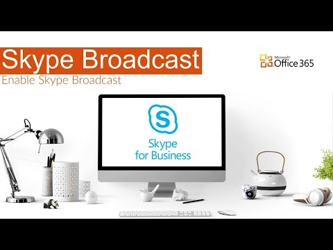 Skype Broadcast Meeting - How to Enable Skype for Business Broadcast | Microsoft Office 365