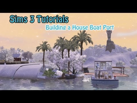 The Sims 3 Tutorials | How to Build a Port in Island Paradise | Includes Next House Preview