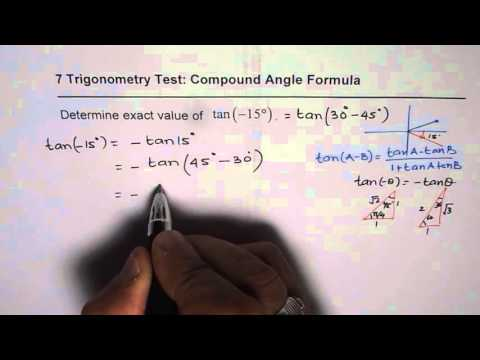 Find Exact Value Using Compound Angle Formuls tan 15