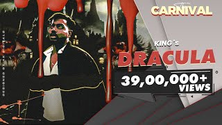 King - Dracula (Official Video) | The Carnival | Prod. by Yokimuzik | Latest Hit Songs 2020