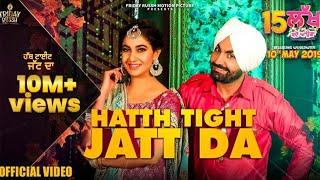 Hatth Tight Jatt Da-Ravinder Grewal, Gurlez Akhtar-Full Video- New Punjabi Song 2019